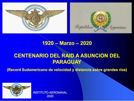 Centenario del Raid a Asunción del Paraguay